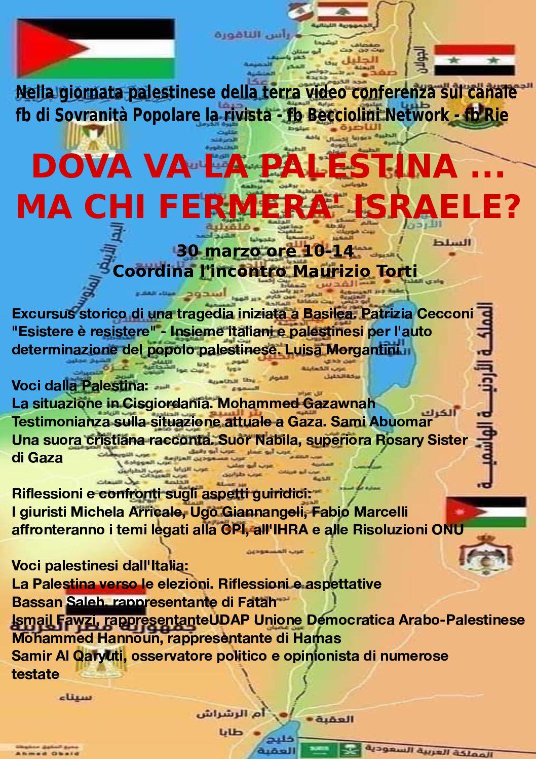 Dove va la Palestina … ma chi fermerà Israele?